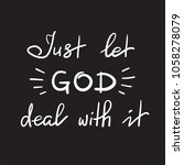 just let god deal with it  ... | Shutterstock .eps vector #1058278079