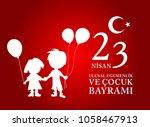 23 nisan cocuk bayrami.... | Shutterstock .eps vector #1058467913