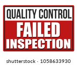 inspection failed red sign... | Shutterstock .eps vector #1058633930