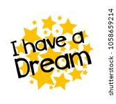 i have a dream label or sign... | Shutterstock .eps vector #1058659214