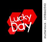 lucky day label or sign with... | Shutterstock .eps vector #1058663543