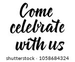 come celebrate with us... | Shutterstock .eps vector #1058684324