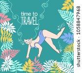 time to travel. girl swims.... | Shutterstock .eps vector #1058847968
