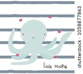 Stock vector cute little octopus with lettering vector hand drawn illustration 1058877863
