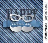 happy fathers day greeting card ... | Shutterstock .eps vector #1059076358