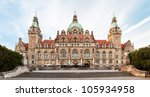 Stock photo neues rathaus new town hall in hannover germany 105934958