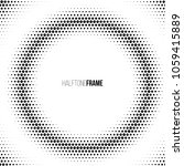 halftone frame made of dots.... | Shutterstock .eps vector #1059415889
