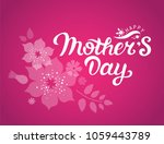 happy mother's day text with... | Shutterstock .eps vector #1059443789