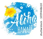 aloha hawaii hand drawn... | Shutterstock .eps vector #1059448610