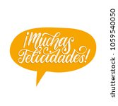 muchas felicidades translated... | Shutterstock .eps vector #1059540050