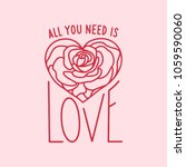 all you need is love hand drawn ... | Shutterstock .eps vector #1059590060