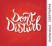 hand sketched don t disturb t...   Shutterstock .eps vector #1059756944