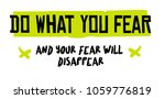 do what you fear and your fear... | Shutterstock . vector #1059776819