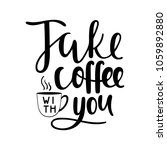 coffee theme lettering | Shutterstock .eps vector #1059892880