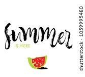 summer is here. calligraphy... | Shutterstock .eps vector #1059995480