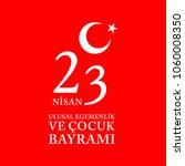 23 nisan cocuk bayrami.... | Shutterstock .eps vector #1060008350