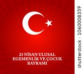 23 nisan cocuk bayrami.... | Shutterstock .eps vector #1060008359