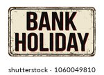 bank holiday vintage rusty... | Shutterstock .eps vector #1060049810
