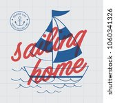 sailing home print poster. a... | Shutterstock .eps vector #1060341326