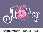 inscription happy mothers day... | Shutterstock .eps vector #1060373933