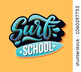 surf school text with board for ...   Shutterstock .eps vector #1060397753