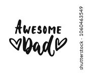 awesome dad   hand drawn... | Shutterstock .eps vector #1060463549