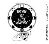 you are my little universe.... | Shutterstock .eps vector #1060472174