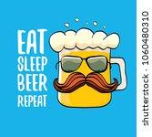 eat sleep beer repeat vector... | Shutterstock .eps vector #1060480310
