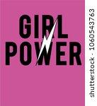 girl power slogan. vector...   Shutterstock .eps vector #1060543763