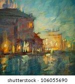 Night Landscape To Venice ...