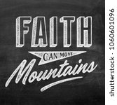 hand lettering. faith can move... | Shutterstock . vector #1060601096