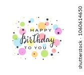 black text happy birthday with... | Shutterstock .eps vector #1060614650