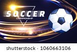 soccer ball with light effects. ... | Shutterstock .eps vector #1060663106