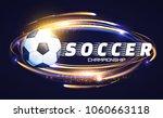 soccer ball with light effects. ... | Shutterstock .eps vector #1060663118