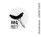 bbq party badge. grilled... | Shutterstock . vector #1060671653