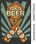 cold beer vintage retro signage ...   Shutterstock .eps vector #1060725614