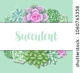 card with succulents. echeveria ... | Shutterstock .eps vector #1060765358
