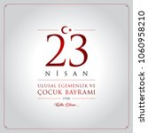23 nisan cocuk bayrami vector... | Shutterstock .eps vector #1060958210