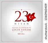 23 nisan cocuk bayrami vector... | Shutterstock .eps vector #1060960409