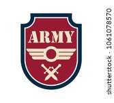 army badge logo with text space ... | Shutterstock .eps vector #1061078570
