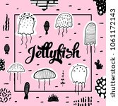 nautical design with jellyfish... | Shutterstock .eps vector #1061172143
