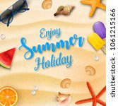 enjoy summer holidays... | Shutterstock .eps vector #1061215166