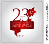 23 nisan cocuk bayrami vector... | Shutterstock .eps vector #1061225060