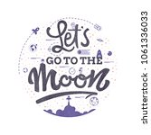 lets go to the moon. space... | Shutterstock .eps vector #1061336033