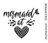 mermaid at heart. inspirational ... | Shutterstock .eps vector #1061349848