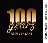 100 years of celebrations badge ... | Shutterstock .eps vector #1061422430