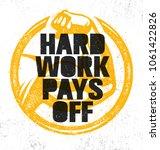hard work pays off. inspiring... | Shutterstock .eps vector #1061422826