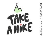 take a hike. sticker for social ... | Shutterstock .eps vector #1061615663