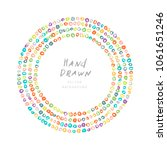 bright color hand drawn round... | Shutterstock .eps vector #1061651246
