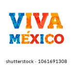viva mexico typography quote... | Shutterstock .eps vector #1061691308